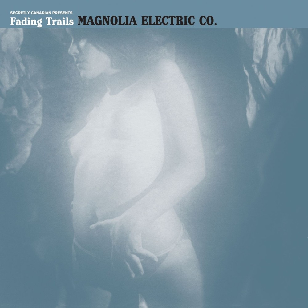 Magnolia Electric Co Fading Trails review