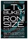 A poster for LTJ Bukem and ROni Size
