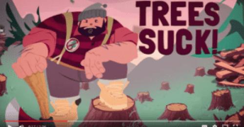 Trees Suck! video
