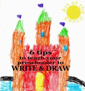teach your preschooler to write and draw