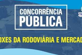 SINE DIE Concorrência Pública para boxes da Rodoviária e Mercado Municipal