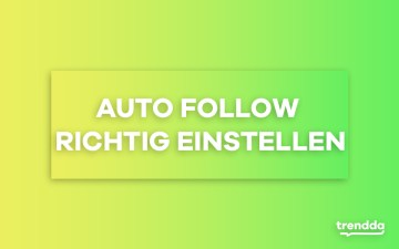 Video 4: Auto Follow richtig einstellen