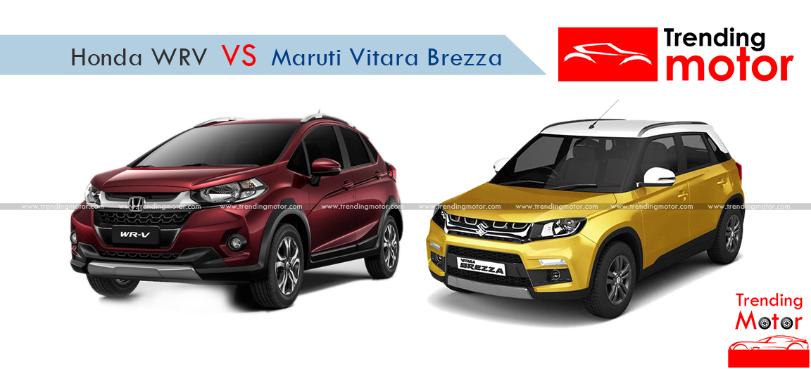 Honda WRV vs Maruti Vitara Brezza – A Comprehensive Comparison