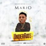 MUSIC: Mario – Underrate