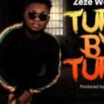 MUSIC: Zeze Woli Vi – Turn By Turn (Prod. By F. Major)