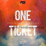 MUSIC: Kizz Daniel Ft. Davido – One Ticket (Prod. Major Bangz)