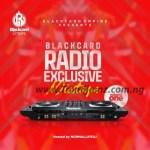 MIXTAPE: NormalLifeDj - Blackcard Radio Exclusive Mixtape Vol. One