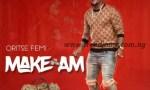 VIDEO: Oritse Femi – Make Am