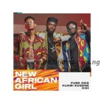 MUSIC: Fuse ODG – New African Girl Ft. Kuami Eugene & KiDi