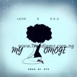 Leon The Godson X D.E.A – My Omoge (Prod By DTR)