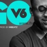 MUSIC: V6 – Let Me Go (Prod. Mbeatz)