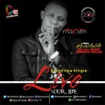 MUSIC: Macsen – Live Your Life