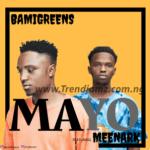 MUSIC: BamiGreens X Meenark – Mayo