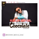 Kolourful – Chocolate (Prod. By Jhkiss)