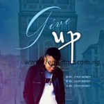 MUSIC: MC Chop Money – Give Up