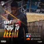 MUSIC: Yung Zeelee – Road To ZeeBox