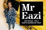 "E! News: Mr Eazi Reveals Dates For His ""Life Is Eazi – Vol 2"" 16-City North American Tour"