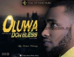 MUSIC: Victor Victory – Oluwa Don Bless
