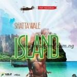 MUSIC: Shatta Wale – Island