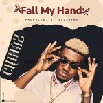 AUDIO/VIDEO: Chinaz – Fall My Hand