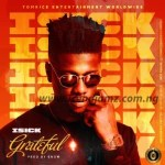 AUDIO + VIDEO: iSick – Grateful