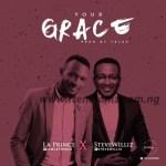 MUSIC: La Prince - Your Grace Ft. Steve Williz (Prod. TKlex)