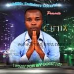 GOSPEL MUSIC: CJMix – I Pray For My Country