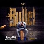AUDIO + VIDEO: 2Klean - Bullet (Prod. YungZil)
