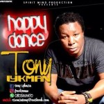MUSIC: Tony Iykman – Happy Dance