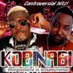 MUSIC: King Obotoche Ft. Skalieymental – Kobinabi