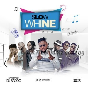 DJ MIX: Dj Baddo - Slow Whine Mix