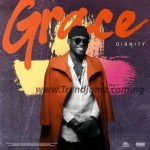 MUSIC: Dignity – Grace