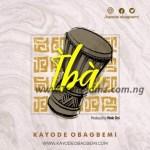 GOSPEL MUSIC: Kayode Obagbemi – Iba   @obagbemikayode