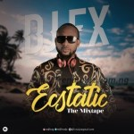 DJ MIX: DJ FX – Ecstatic (The Mixtape)