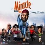 GOSPEL MUSIC: Sammy Wonders – Miracle Working God (Prod. By Corekt Sound)