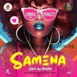 MUSIC: Chinko Ekun – Samena Ft. Peruzzi