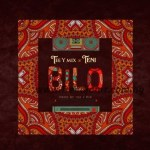 MUSIC: Tee-Y Mix – Bilo Ft. Teni