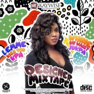 DJ MIX: DJ Kaywise – Designer Mixtape