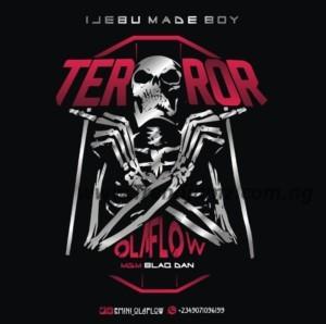 MUSIC: Ola Flow - Terror