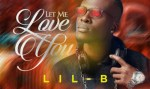MUSIC: Lil B - Let Me Love You