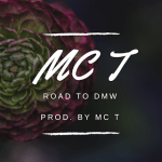 MUSIC: MCT – Road To DMW