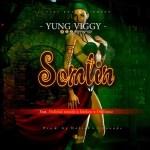 MUSIC: Young Viggy – Somtin Ft. Hofishal Sounds Enekon & Ontinzzz