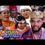 DOWNLOAD: Vision Of Royalty Season 3 – Latest Nigerian 2019 Nollywood Movie