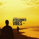EP: Mut4y – Afrosummer Vibes Mix (Vol. 1)