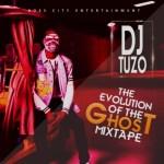 DJ MIX: DJ TUZO - Evolution Of The Ghost Mixtape