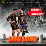 MUSIC: Adaobi Ft. Smileboy - Live Long