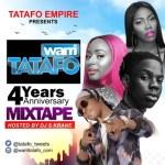 DJ MIX: DJ S-Krane - Warritatafo 4 Years Anniversary Mixtape