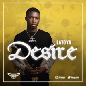 MUSIC: Latoya - Desire
