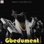 INSTRUMENTAL: Citiboi - Gbedument (FreeBeat) BPM110