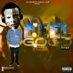 DJ MIX: Dj Vickyslim – Feel Good Mixtape